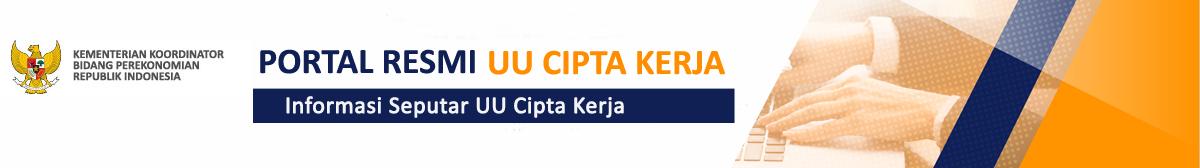 Portal Resmi UU Cipta Kerja – Infromasi Seputar UU Cipta Kerja